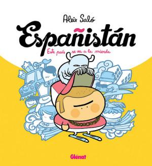 Españistán Aleix Saló y Españistán